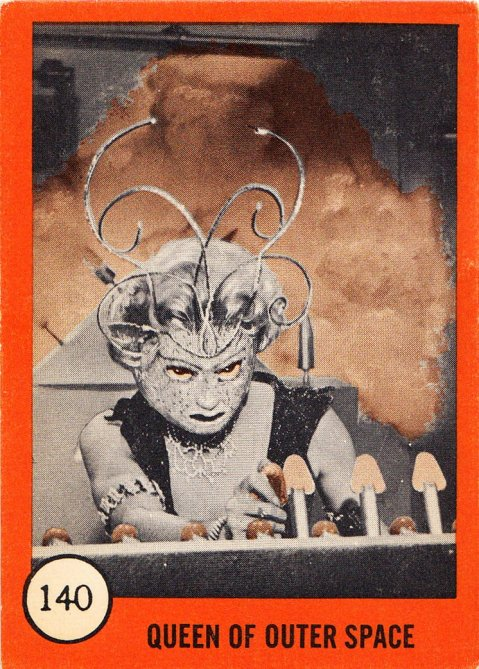 Monster Cards (orange series, 1961) #140: Queen of Outer Space